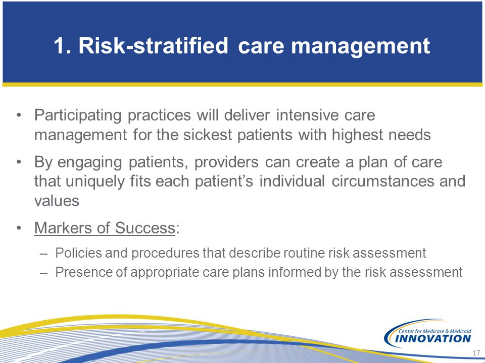 1. Risk-stratified care management