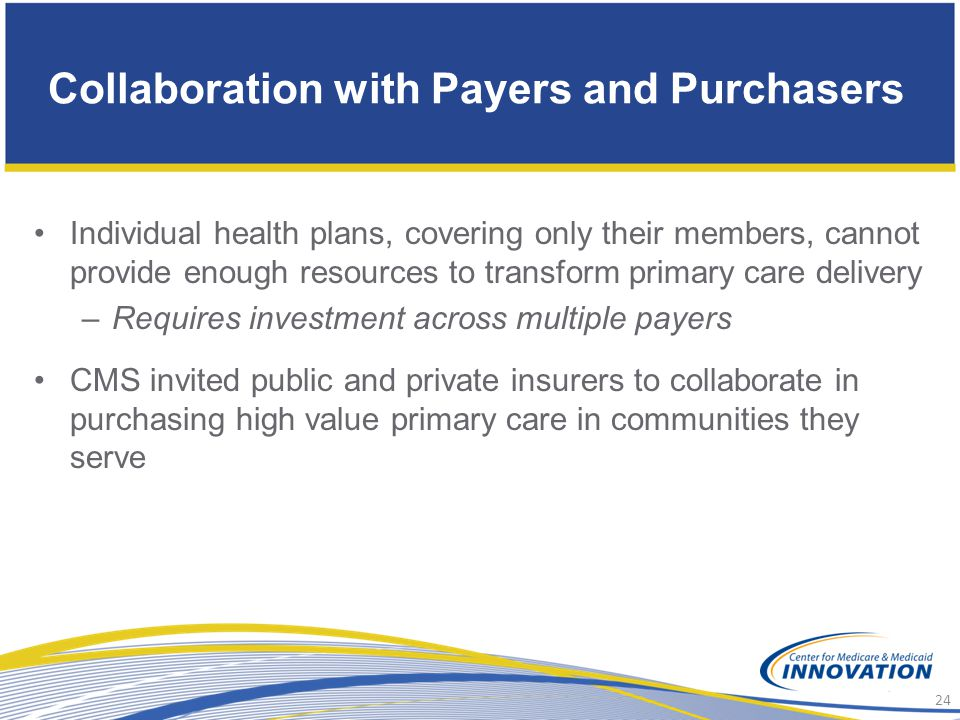 Collaboration with Payers and Purchasers