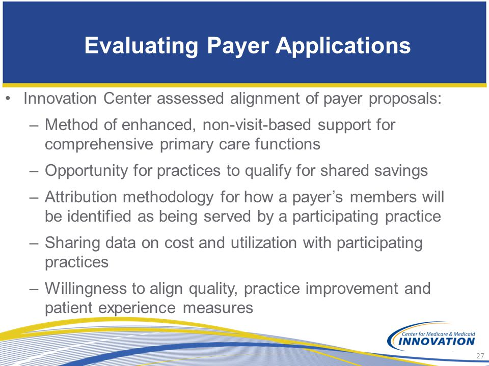 Evaluating Payer Applications