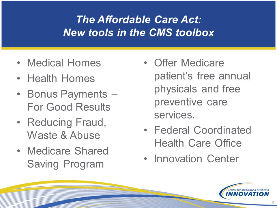 The Affordable Care Act: New tools in the CMS toolbox