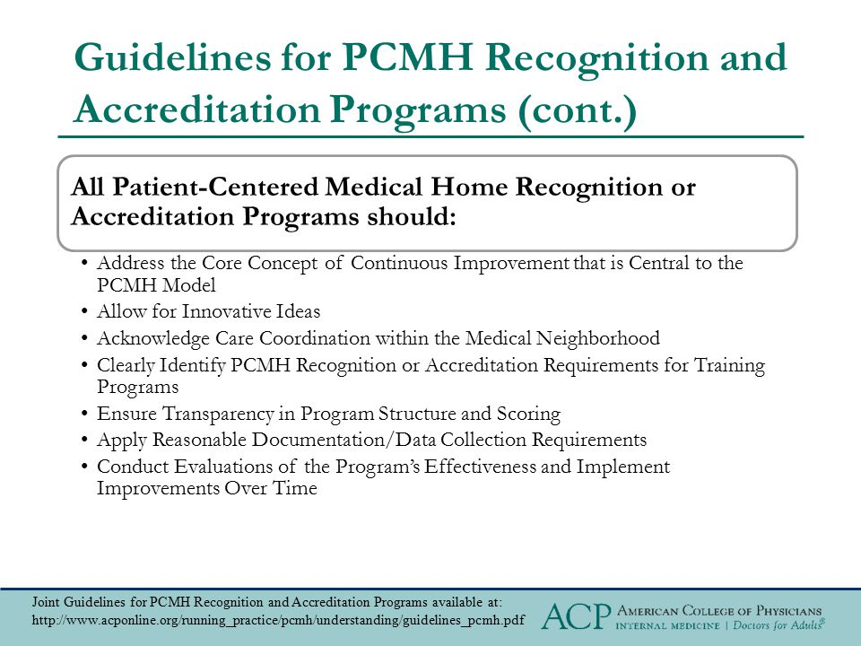 Guidelines for PCMH Recognition and Accreditation Programs (cont.)