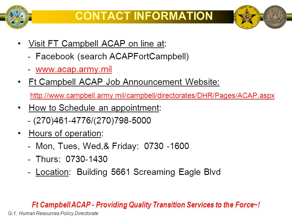 CONTACT INFORMATION Visit FT Campbell ACAP on line at: - Facebook (search ACAPFortCampbell) - www.acap.army.mil.