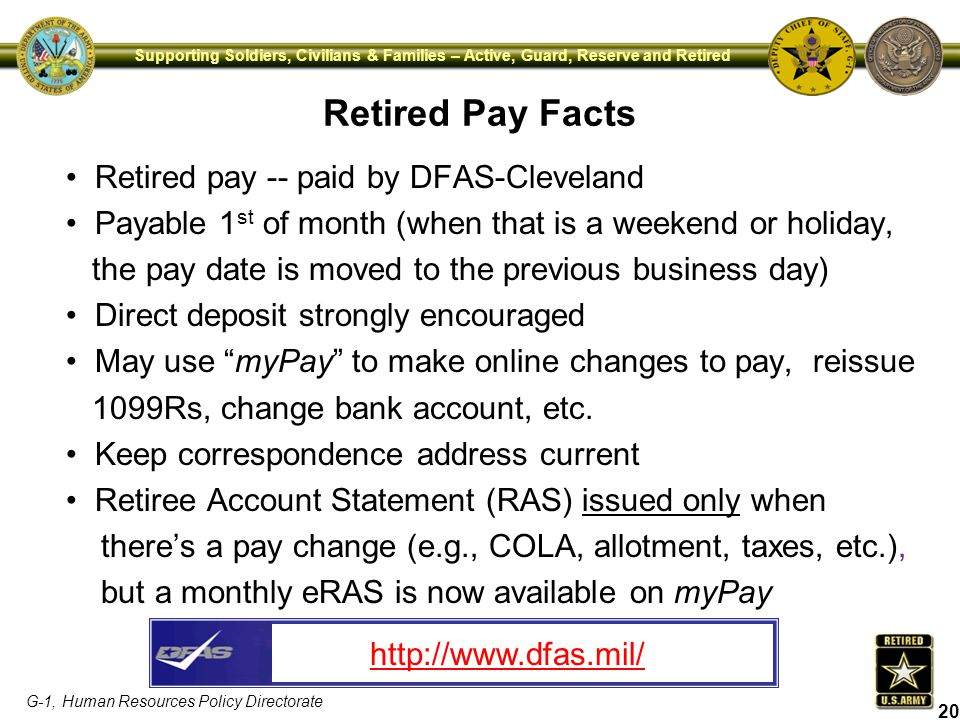 Retired Pay Facts Retired pay -- paid by DFAS-Cleveland