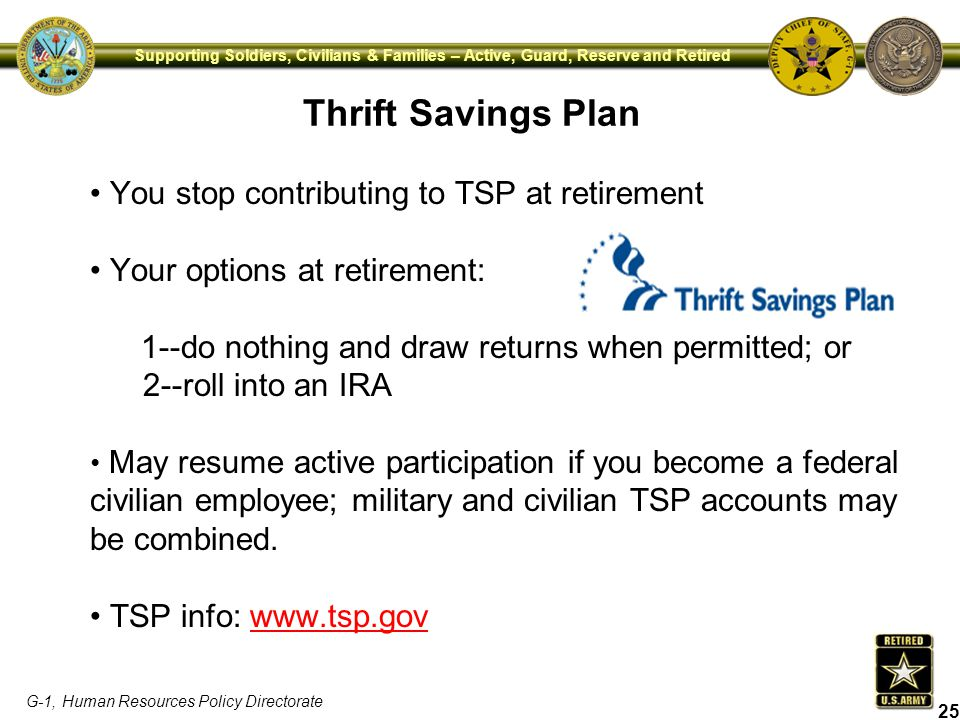 Thrift Savings Plan You stop contributing to TSP at retirement