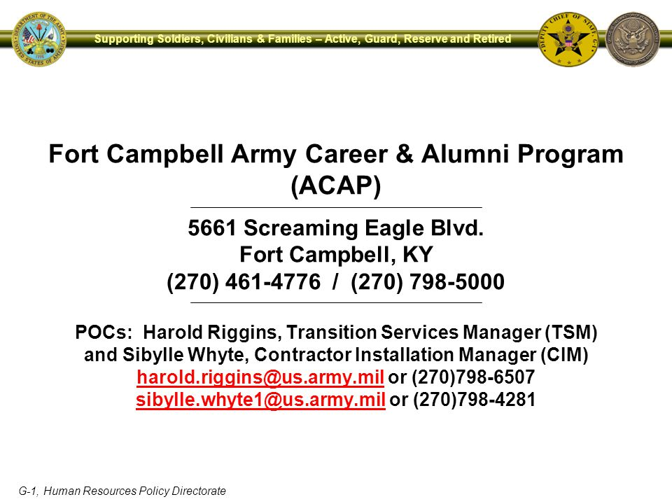 Fort Campbell Army Career & Alumni Program (ACAP) 5661 Screaming Eagle Blvd.