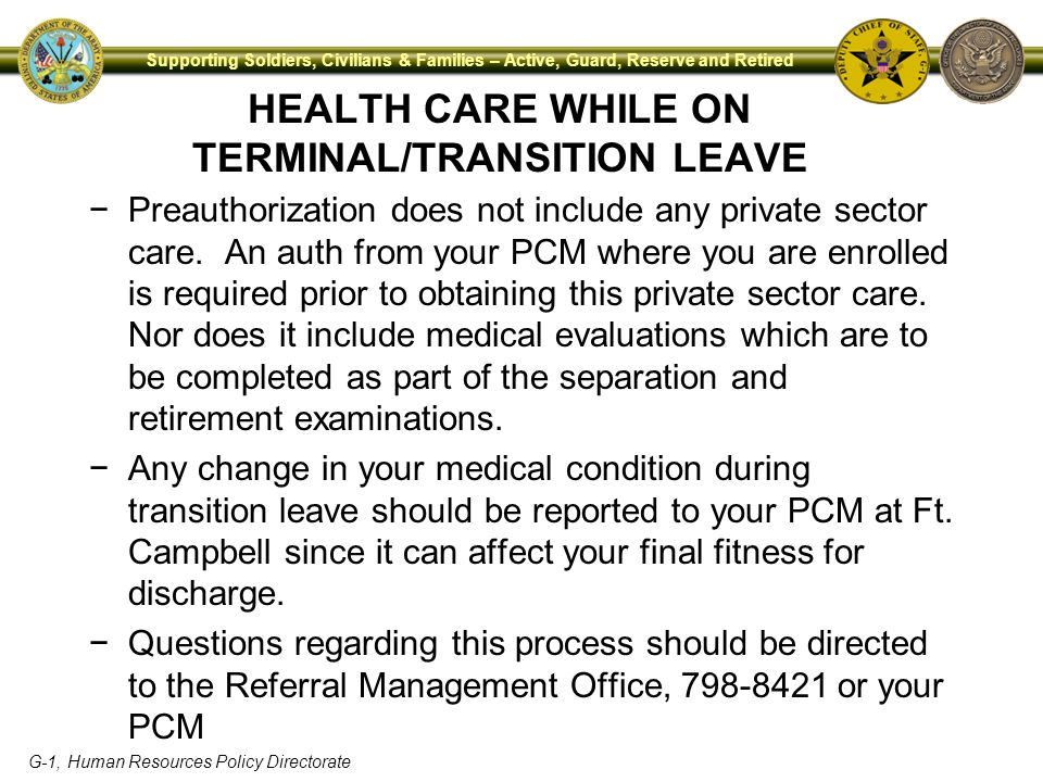 HEALTH CARE WHILE ON TERMINAL/TRANSITION LEAVE