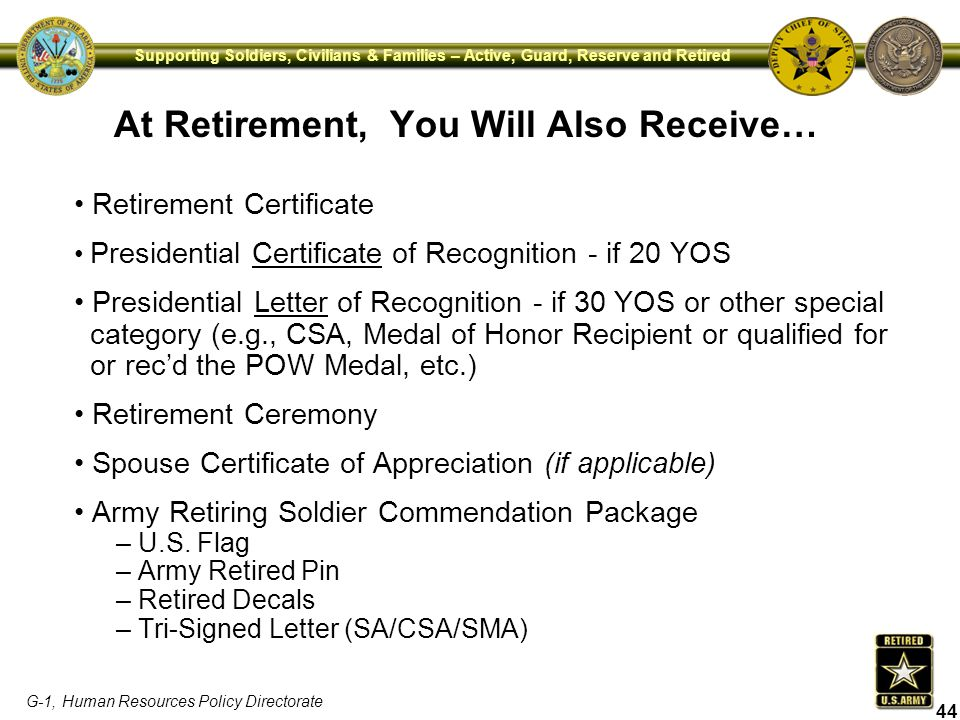 At Retirement, You Will Also Receive…