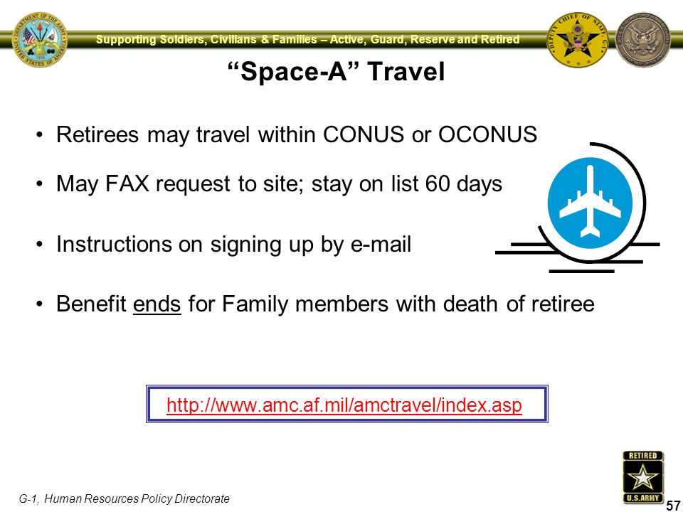 Space-A Travel Retirees may travel within CONUS or OCONUS