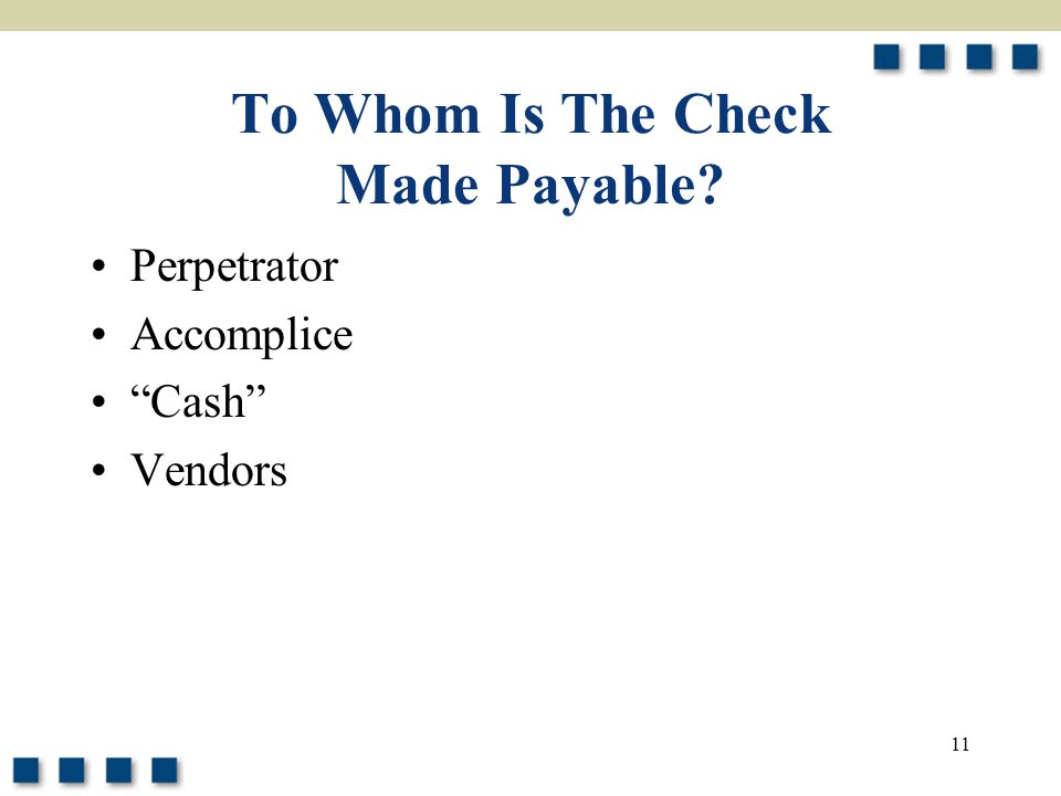 To Whom Is The Check Made Payable