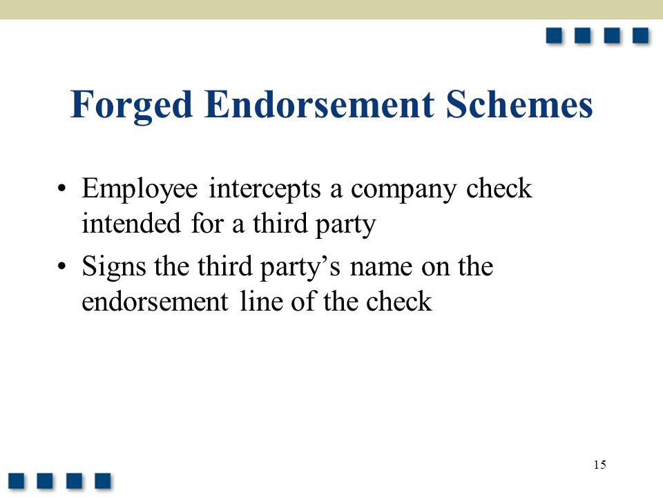 Forged Endorsement Schemes