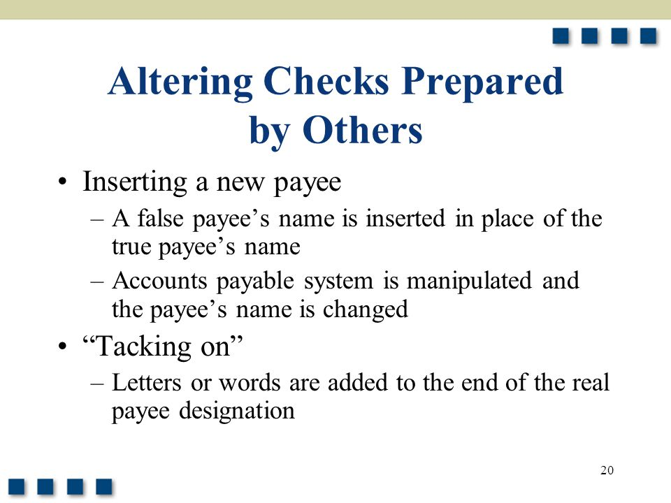 Altering Checks Prepared by Others