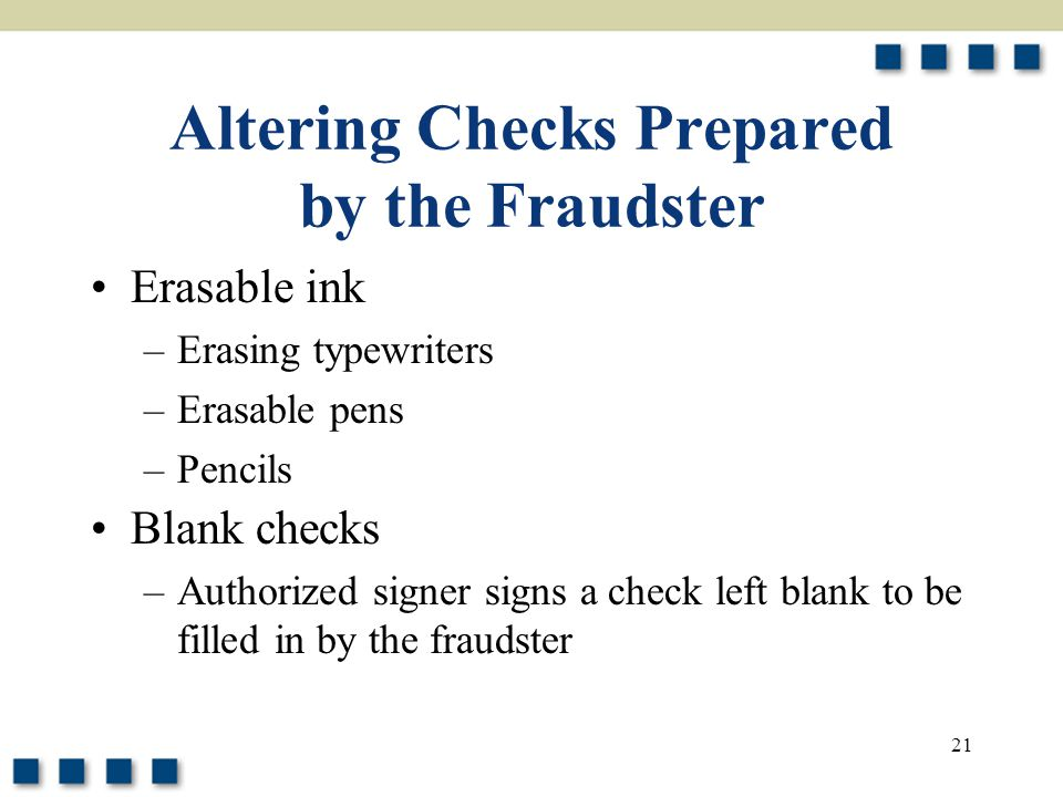 Altering Checks Prepared by the Fraudster