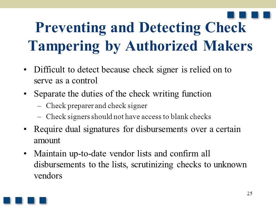 Preventing and Detecting Check Tampering by Authorized Makers