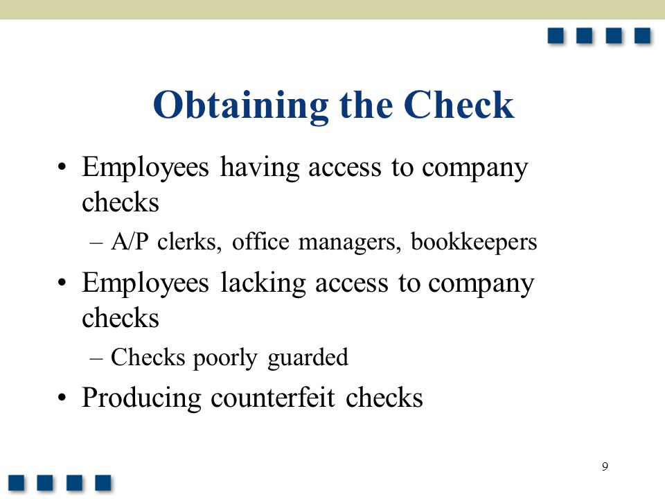 Obtaining the Check Employees having access to company checks