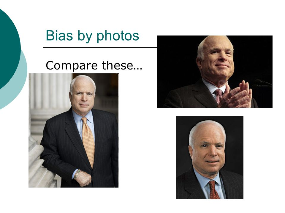 Bias by photos Compare these…
