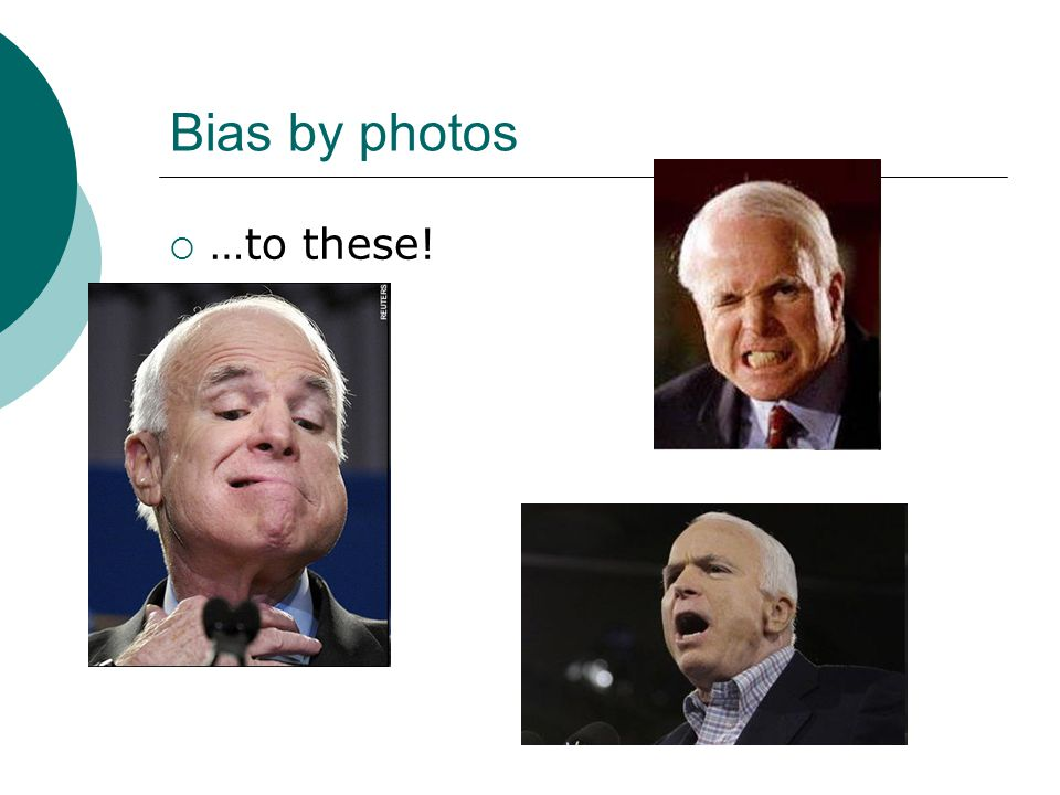 Bias by photos …to these!