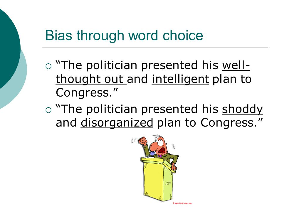 Bias through word choice
