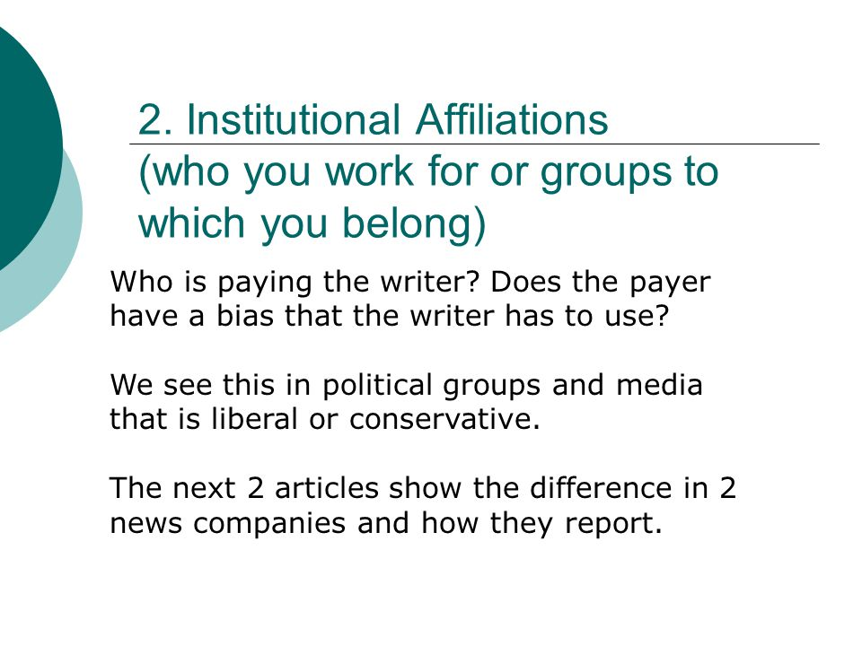 2. Institutional Affiliations (who you work for or groups to which you belong)