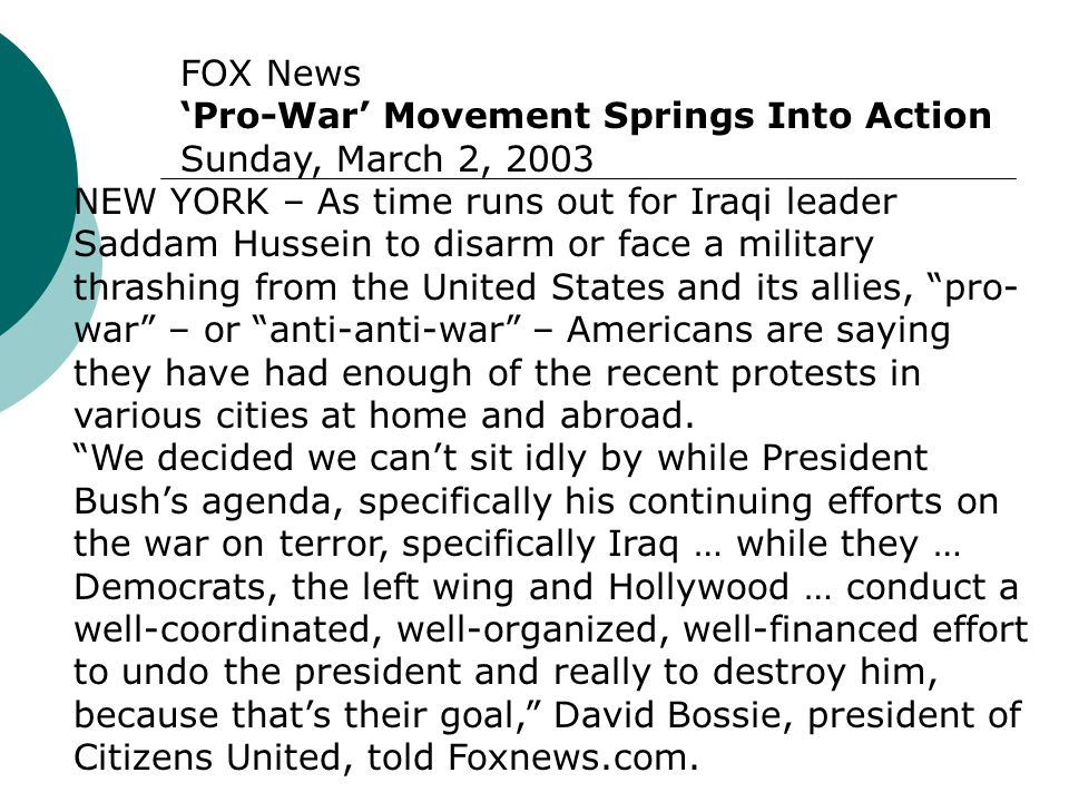 FOX News 'Pro-War' Movement Springs Into Action. Sunday, March 2, 2003.