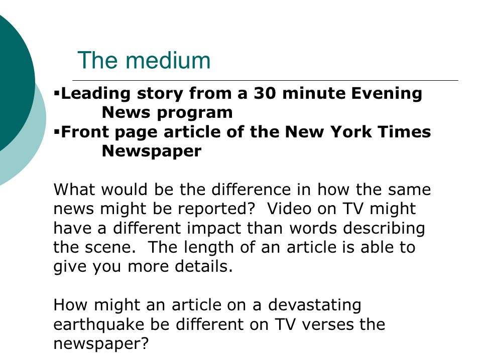 The medium Leading story from a 30 minute Evening News program