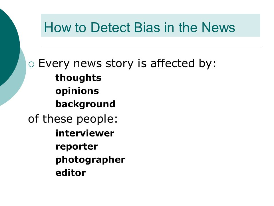 How to Detect Bias in the News
