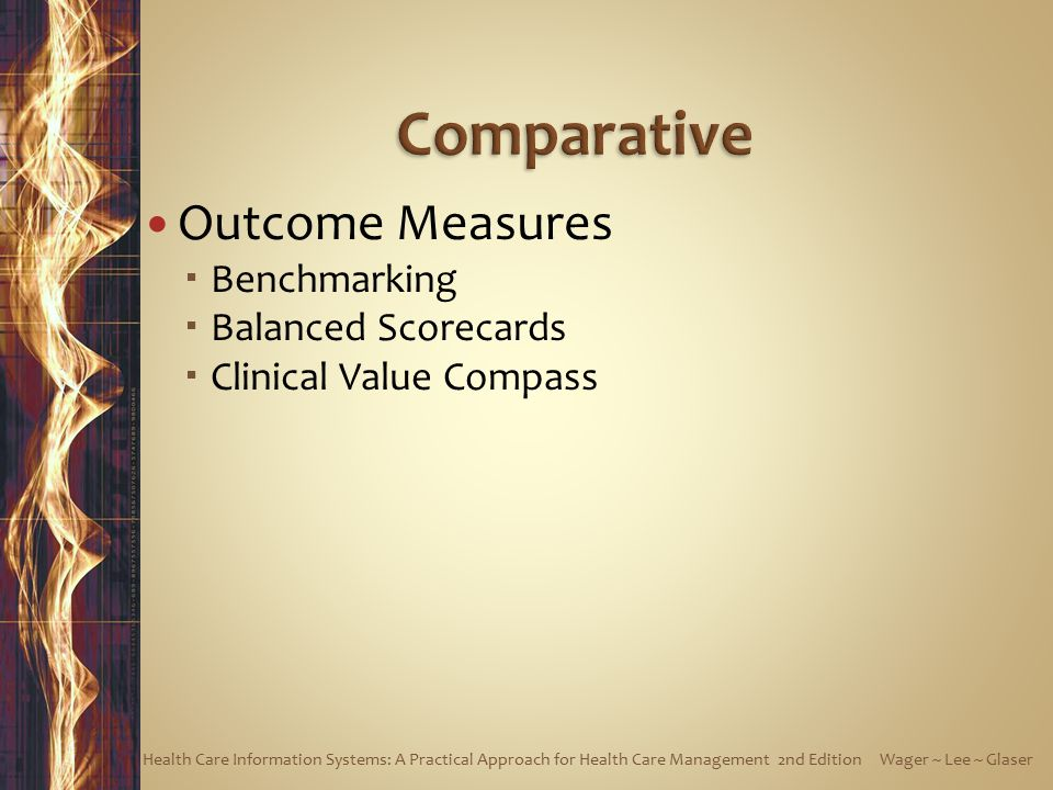Comparative Outcome Measures Benchmarking Balanced Scorecards