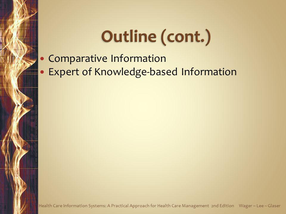 Outline (cont.) Comparative Information