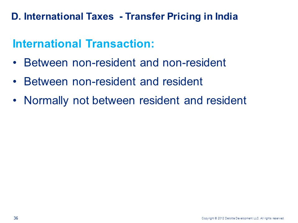 D. International Taxes - Transfer Pricing in India