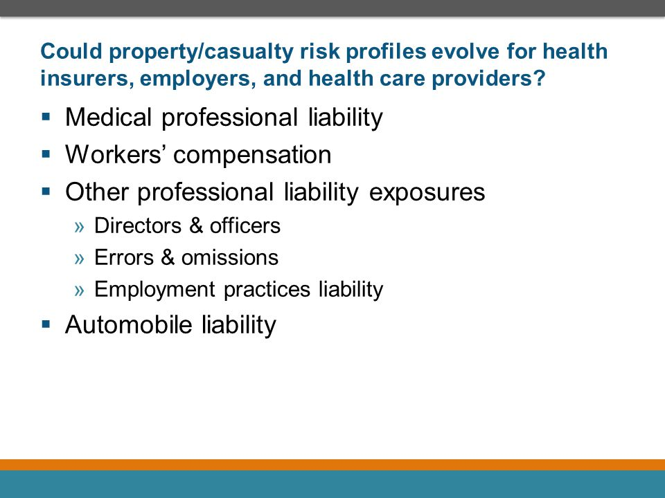 Medical professional liability Workers' compensation