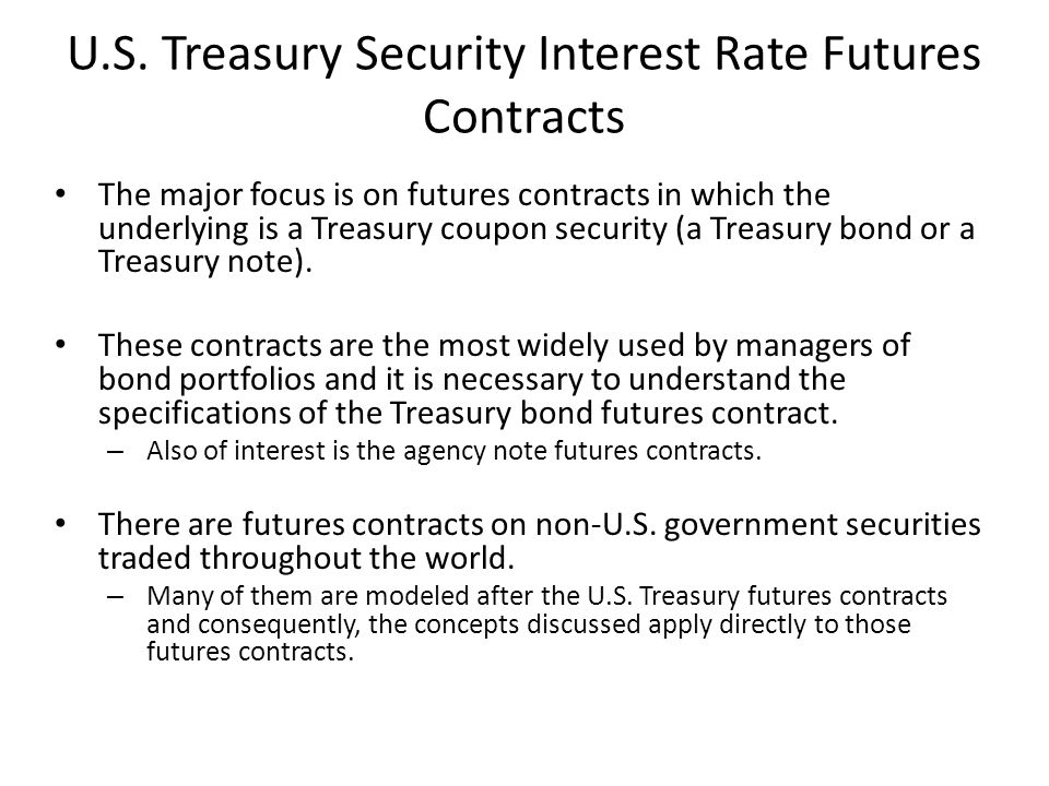 U.S. Treasury Security Interest Rate Futures Contracts