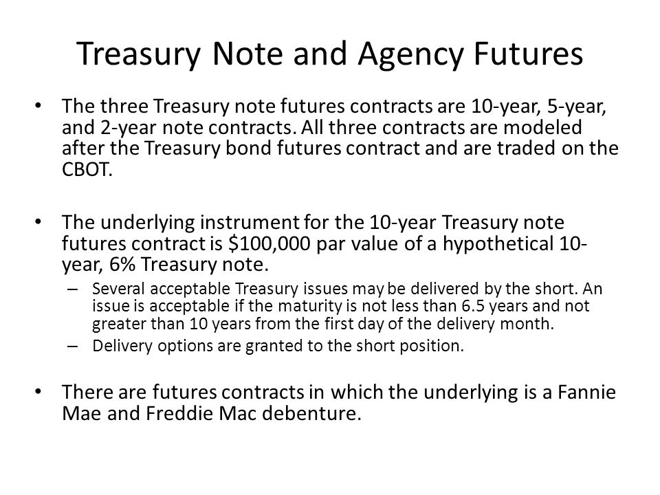 Treasury Note and Agency Futures