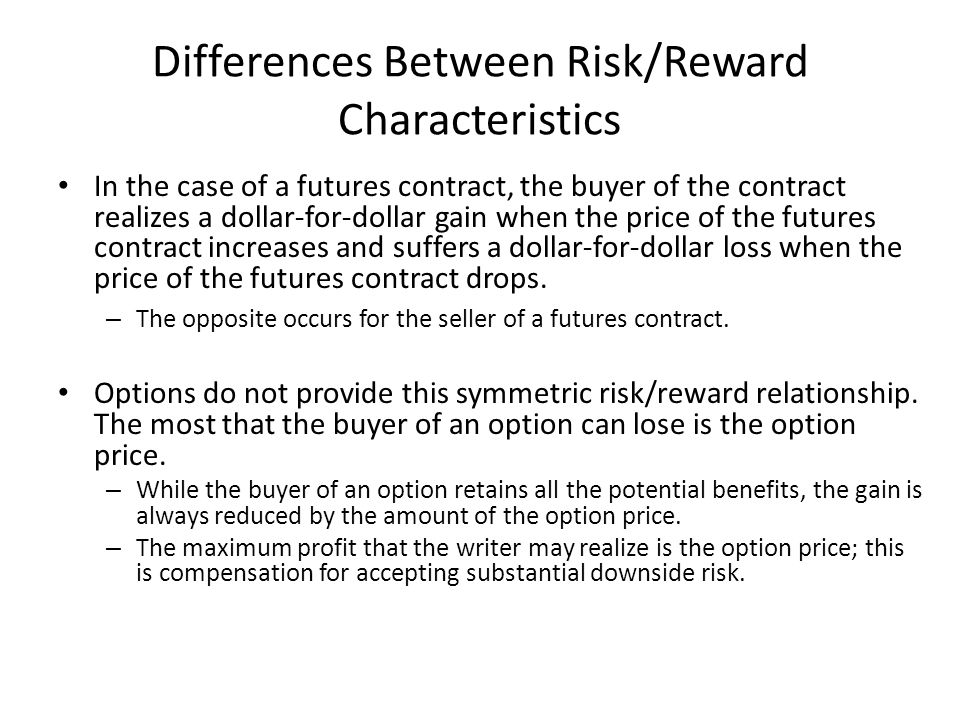 Differences Between Risk/Reward Characteristics