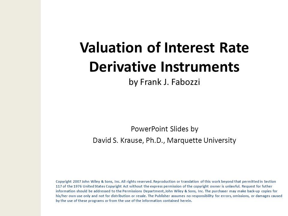 Valuation of Interest Rate Derivative Instruments by Frank J. Fabozzi