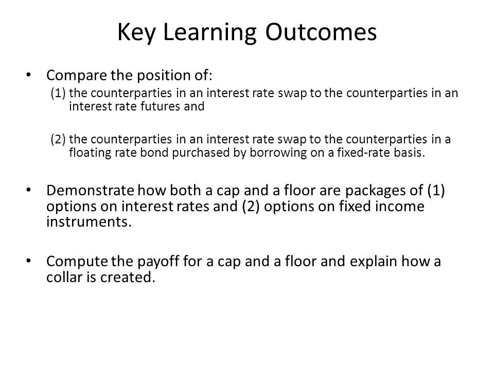 Key Learning Outcomes Compare the position of: