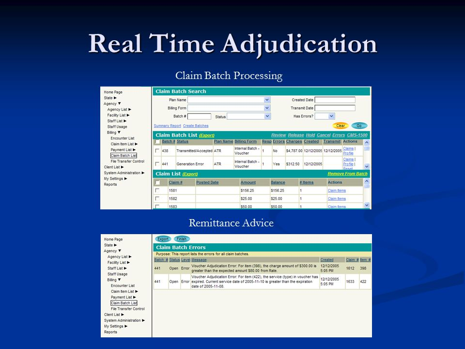 Real Time Adjudication