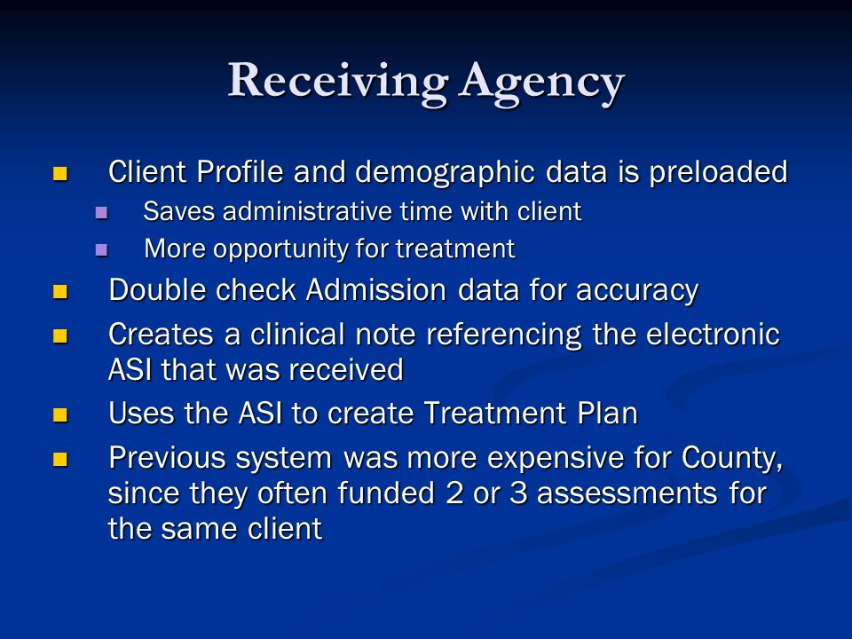 Receiving Agency Client Profile and demographic data is preloaded