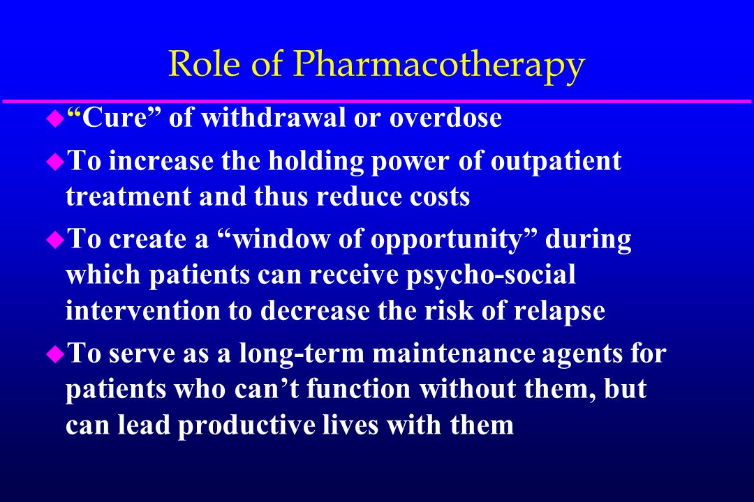 Types of Pharmacotherapy