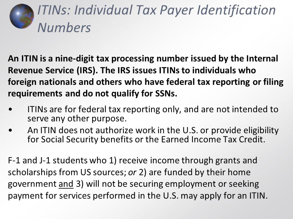ITINs: Individual Tax Payer Identification Numbers