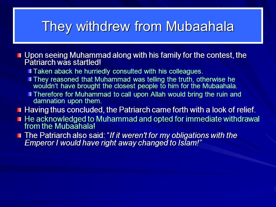 They withdrew from Mubaahala