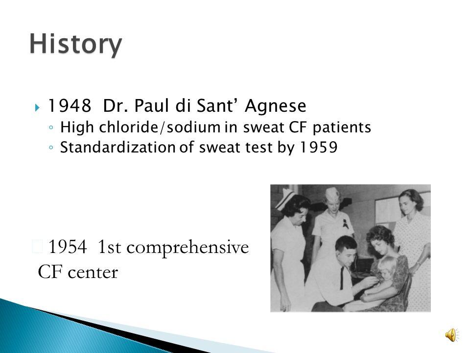 History 1954 1st comprehensive CF center