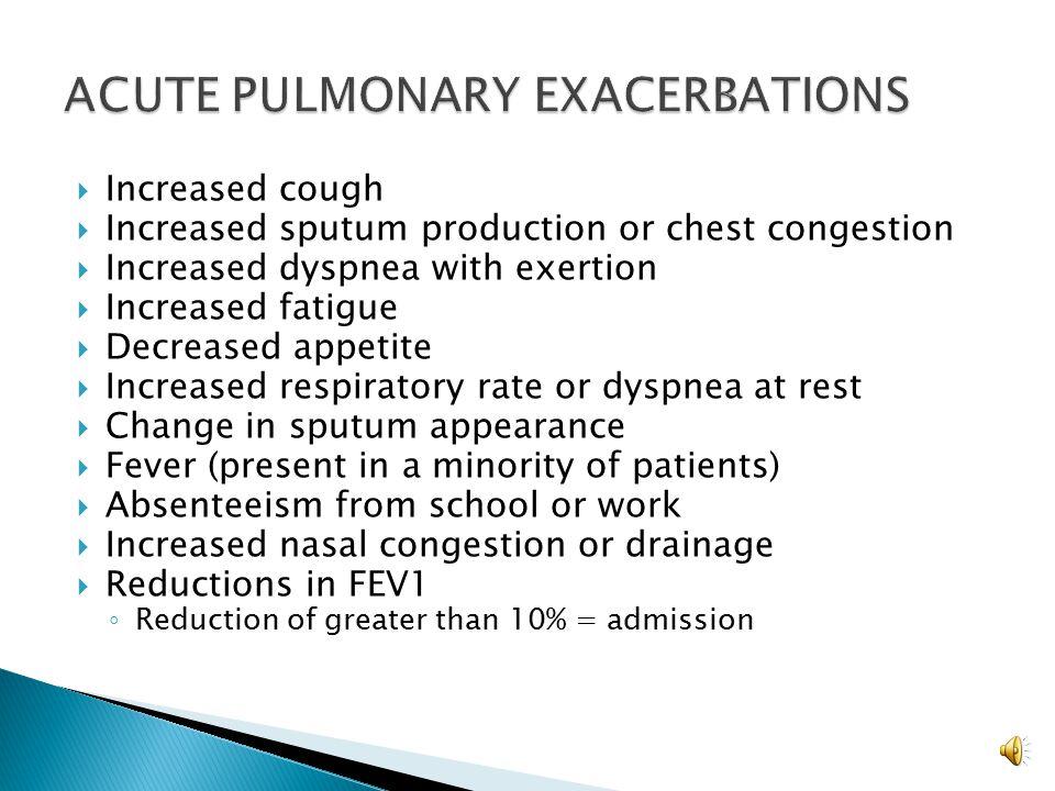 ACUTE PULMONARY EXACERBATIONS