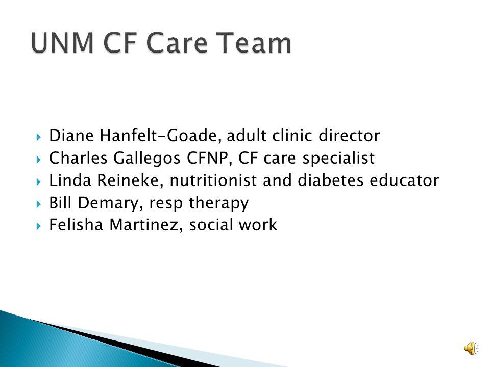 UNM CF Care Team Diane Hanfelt-Goade, adult clinic director