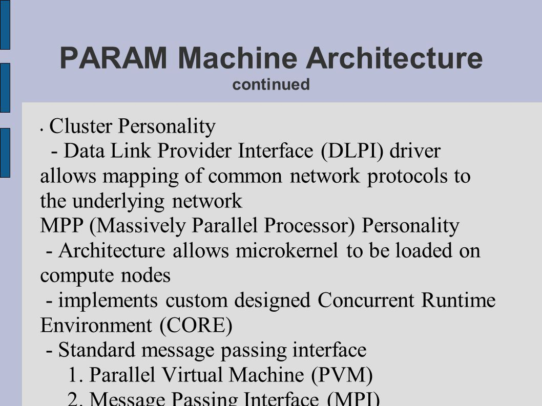 PARAM Machine Architecture continued