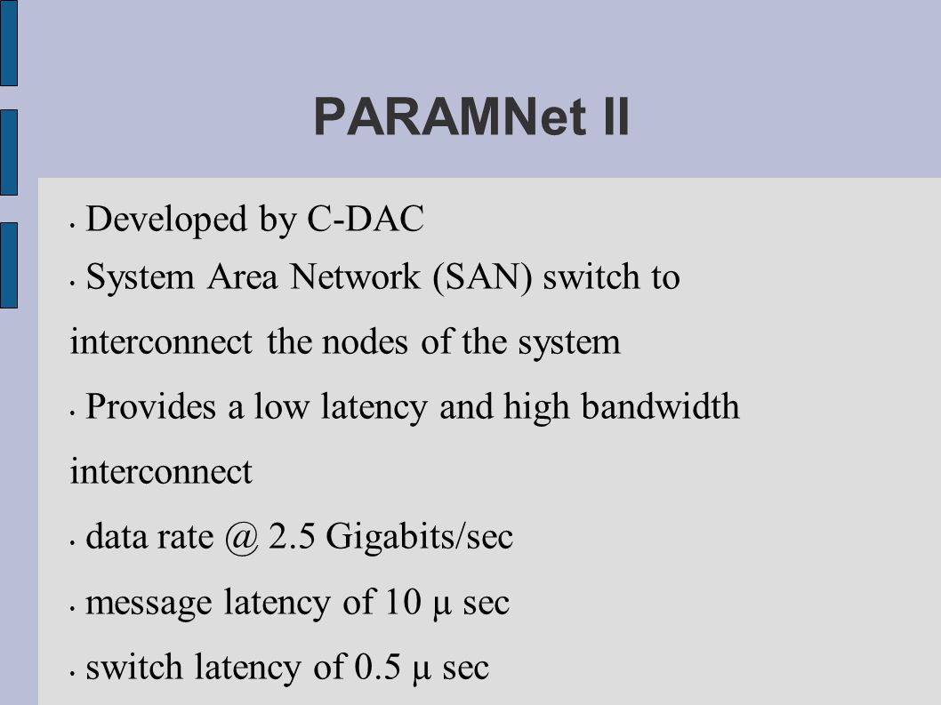 PARAMNet II Developed by C-DAC