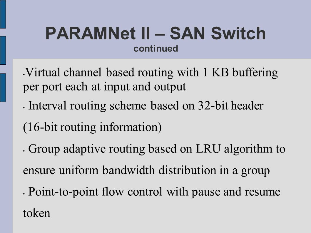 PARAMNet II – SAN Switch continued