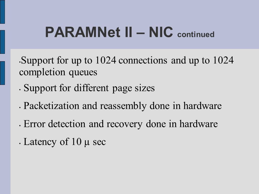PARAMNet II – NIC continued