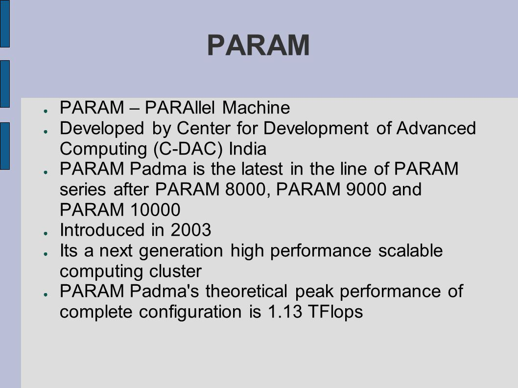 PARAM PARAM – PARAllel Machine