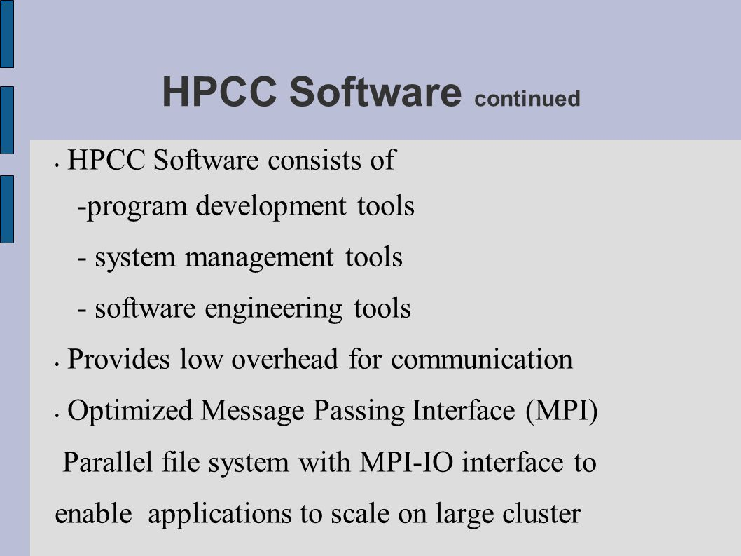 HPCC Software continued