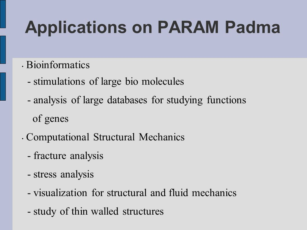 Applications on PARAM Padma