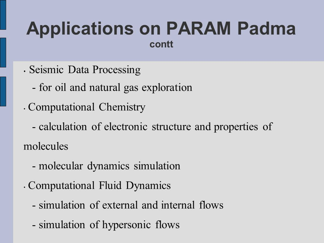 Applications on PARAM Padma contt